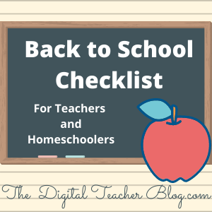 back to school checklist, tips for teachers, tips for homeschool families